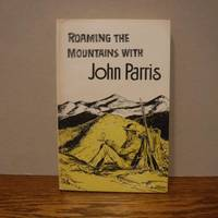 image of Roaming the Mountains with John Parris
