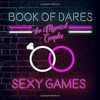 Book of Dares For Married Couples: A Romantic Game for ...