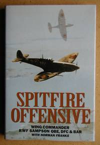 image of Spitfire Offensive: A Fighter Pilot's War Memoir.