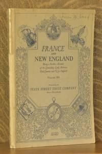 FRANCE AND NEW ENGLAND VOLUME III