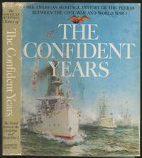 The American Heritage History of the Confident Years