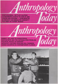 Anthropology Today (Vol 6, 5 issues: April, June, August, October, December, 1990)