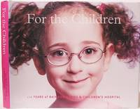 image of For the Children: 120 Years of Rainbow Babies and Children's Hospital