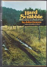 Hard Scrabble.  Observations on a Patch of Land