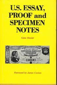 U.S. ESSAY, PROOF AND SPECIMEN NOTES