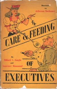 The Care & Feeding of Executives