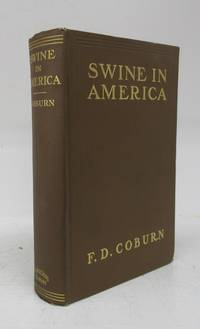 image of Swine in America: A Text-book for the Breeder, Feeder & Student