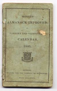 Moore\'s Almanack Improved or Wills\'s Farmer\'s and Countryman\'s Calendar  for the Year 1846