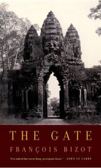 The Gate by Fran?ois Bizot - Paperback - 2003 - from ThriftBooks and Biblio.co.uk