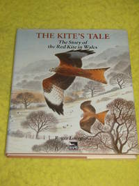 The Kite's Tale, The Story of the Red Kite in Wales