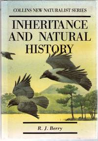 The New Naturalist - Inheritance and Natural History