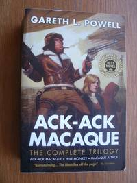 Ack-Ack Macaque The Complete Trilogy: Hive Monkey & Macaque Attack