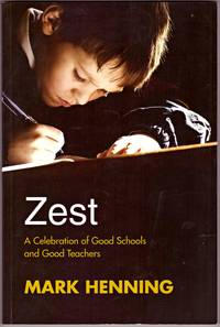 image of ZEST : A Celebration of Good Schools and Good Teachers