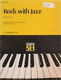 Rock with Jazz Piano Solos Book Two