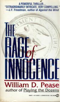 The Rage of Innocence by  William D Pease - Paperback - 1994-05-01 - from Kayleighbug Books and Biblio.com