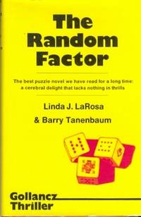 The Random Factor by  Barry  Linda J. & Tanenbaum - First Edition - 1979 - from Christopher Baron and Biblio.com
