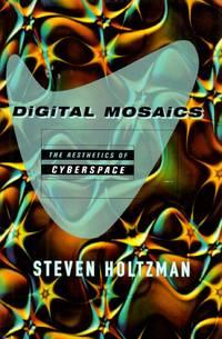 Digital Mosaics: The Esthetics of Cyberspace