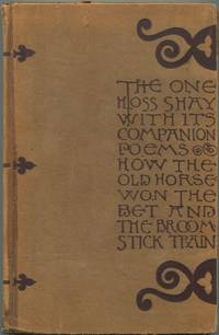 image of The One Hoss Shay With its Companion Poems How the Old Horse Won the Bet_The Broomstick Train