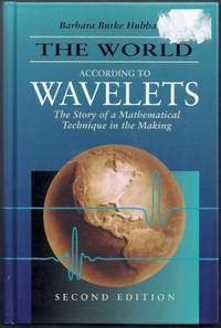 The World According to Wavelets. The Story of a Mathematical Technique in the Making. Second Edition