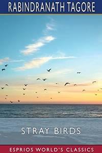image of Stray Birds (Esprios Classics)