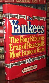 THE YANKEES The Four Fabulous Eras of Baseball's Most Famous Team