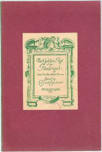 image of The Golden Age of the Madrigal: Twelve Italian Madrigals for Five-part Chorus of Mixed Voices