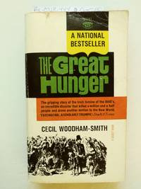 The Great Hunger by  Cecil Woodham-Smith - Paperback - First Edition thus - 1964 - from BookRanger and Biblio.com