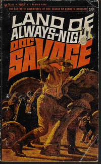 LAND OF ALWAYS-NIGHT: Doc Savage #13