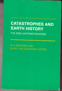 Catastrophes and Earth History: The New Uniformitarianism