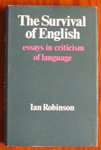 The Survival of English: Essays in Criticism of Language
