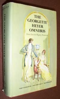 THE GEORGETTE HEYER OMNIBUS: FARO'S DAUGHTER/ THE CORINTHIAN/ THE NONESUCH