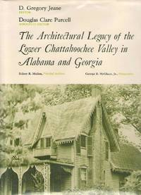 The Architectural Legacy of the Lower Chattahoochee Valley in Alabama and  Georgia A Bicentennial Project