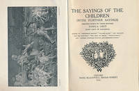 The Sayings of Children (With Further Sayings) Written Down by Their Mother by  Pamela [Lady grey of Fallodon] Grey - Hardcover - Reprint - 1924 - from Barter Books Ltd and Biblio.co.uk