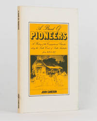 A Band of Pioneers. A History of the Congregational Churches along the South Coast from 1839-1977