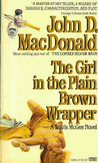 The Girl in the Plain Brown Wrapper, A Travis McGee Novel