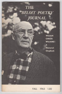 The Beloit Poetry Journal, Volume 14, Number 1 (Fall 1963) - William Carlos Williams, a Memorial Chapbook by  Robert  Gary Snyder - Paperback - 1st edition - 1963 - from Philip Smith, Bookseller and Biblio.co.uk