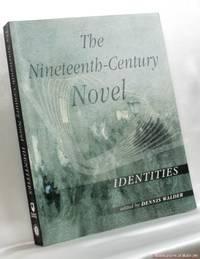 image of The Nineteenth-Century Novel: Identities
