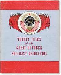 image of Thirty Years of the Great October Socialist Revolution [USSR Information Bulletin, Vol VII, no. 18]