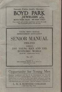 Young Men's Mutual Improvement Association Senior Manual 1924-25 Subject:  the Young Man and the Economic World No. 27