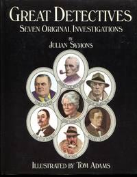 The Great Detectives : Seven Original Investigations (Nero Wolfe, Sherlock Holmes, Miss Marple,...