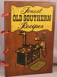 The Southern Cookbook of Fine Old Recipes.
