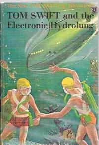 Tom Swift and the Electronic Hydrolung (The New Tom Swift Jr. Adventures  #18) by Appleton, Victor II - 1961