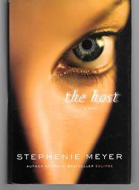 The Host by Stephenie Meyer - Hardcover - 1995 - from Thomas Savage, Bookseller and Biblio.com