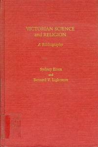 Victorian Science and Religion: A Bibliography