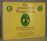 THE ANNOTATED WIZARD OF OZ. THE WONDERFUL WIZARD OF OZ ... With an Introduction, Notes, and Bibliography by Michael Patrick Hearn