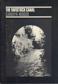 The Tavistock Canal - A Short History (Dart Publications No.16)
