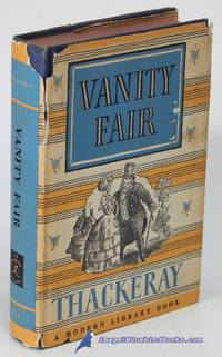 Vanity Fair: A Novel Without a Hero (Modern Library #131.3)