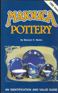 Majolica Pottery. [Pricing; Updated Values; Condition; Baskets; Bowls & Serving Dishes; Compotes & Cakestands; Sardine Boxes, Butter Dishes, Cheese Keepers; Figural Pieces; Mugs; Pitchers; Plates, Platters, Trays, Fans; Tea Service; Vases; Marks]