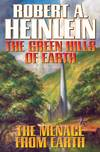 image of The Green Hills Of Earth and The Menace From Earth