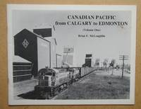 image of Canadian Pacific from Calgary to Edmonton (Volume One).